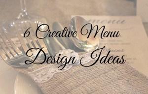 6 Creative Menu Design Ideas | MBM Catering