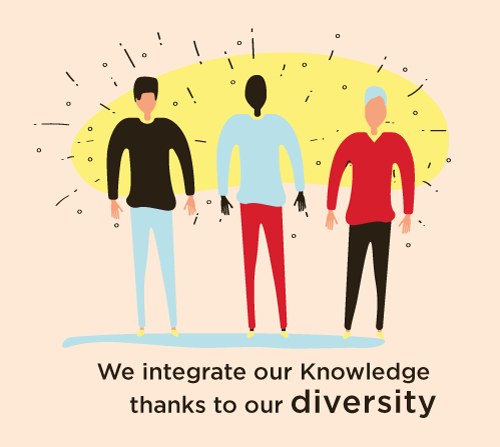 We integrate our knowledge thanks to our diversity
