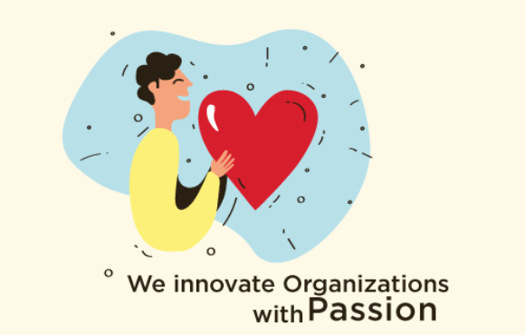 We innovate organizations with passion!