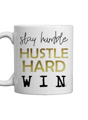 HUMBLE. HUSTLE. WIN. Mug