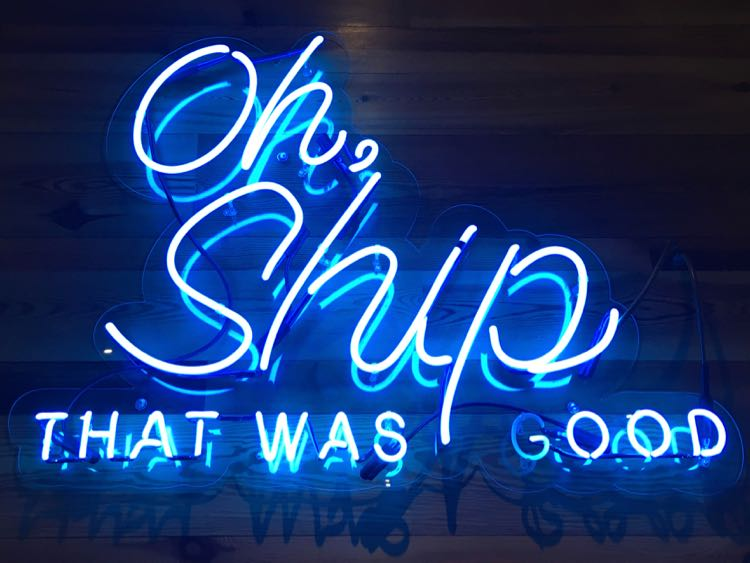 """fun neon light sign saying """"Oh, Ship That Was Good"""""""