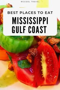 This Mississippi Gulf Coast Restaurants guide includes favorite places to eat in Coastal Mississippi along with recommendations from local chefs and experts