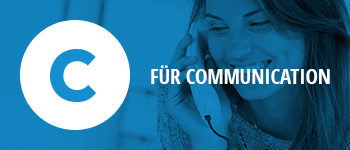 Unser Unternehmen - C für Communication