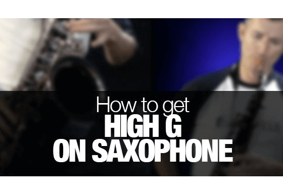 How to get high G on saxophone
