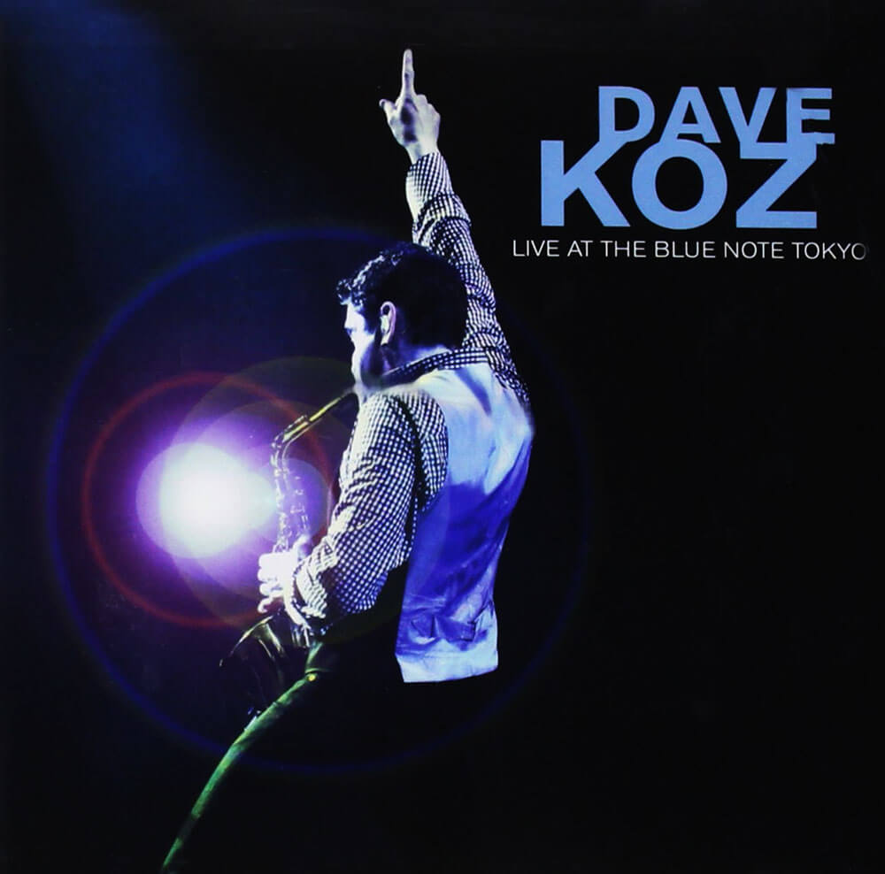Dave Koz live at the blue note album