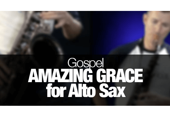 Amazing Grace – alto sax version