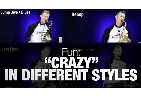 """Crazy"" played in different styles on sax."