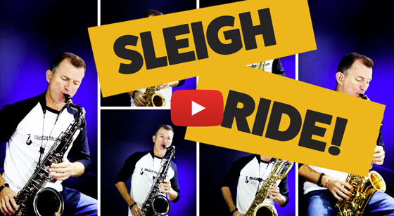 "Sleigh Ride – Christmas ""multi-sax"" arrangement!"