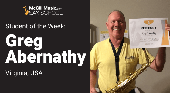 Greg is Sax School Student of the Week learning saxophone with Sax School online sax lessons