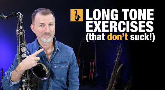 5 Long Tone Exercises for Saxophone that AREN'T Boring!