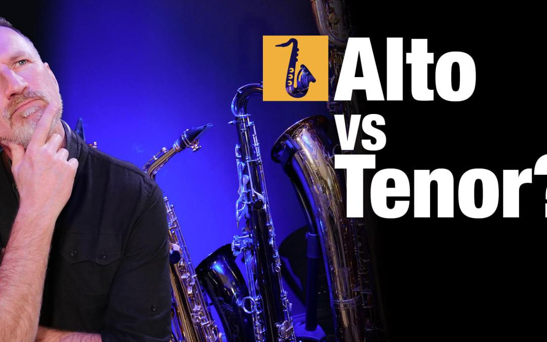 Alto vs Tenor Saxophone: Which is best to start learning?