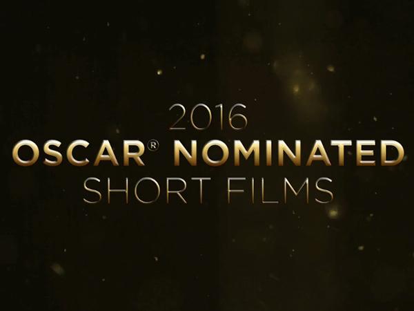 2016 Oscar Nominated Short Films