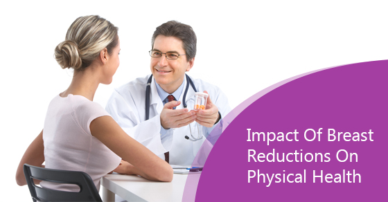 Impact Of Breast Reductions On Physical Health