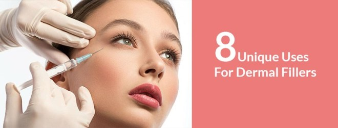 8 Unique Uses For Dermal Fillers