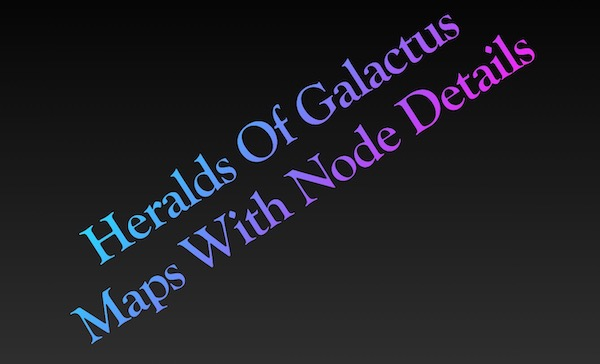 Heralds of Galactus (Map and Buffs) – For All 7 Days