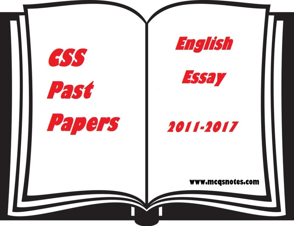 Css English Essay Past Papers Pdf   Mcqs Study Notes