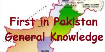 First in Pakistan general knowledge