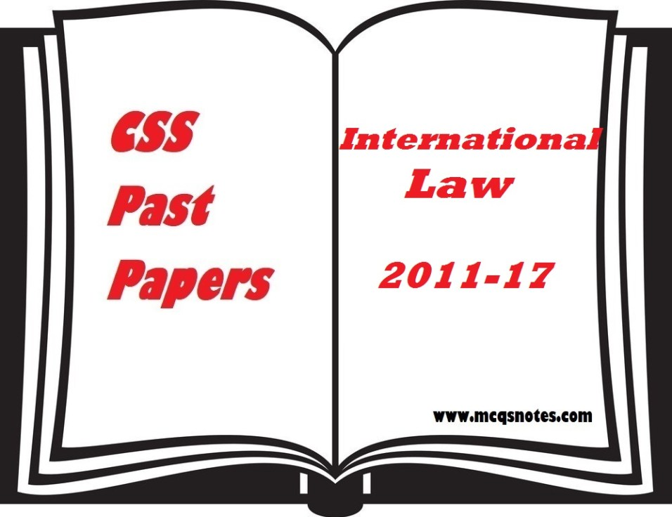 CSS International Law Past Papers 2011-17