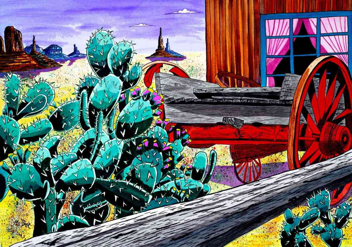This old broken down wagon is surrounded by a prickly pear cactus with its pink fruit (tuna) yeah that's what they are called. The building behind it is the general store and in the background I painted in Monument Valley