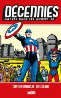 Les DÉcennies Marvel - Les AnnÉes 50 : Captain America