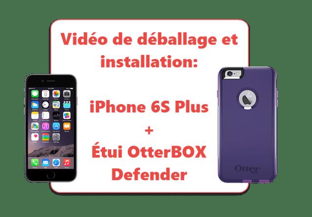 iPhone 6S Plus et Étui OtterBox Defender