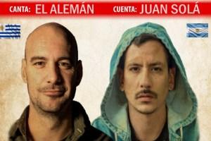 """Juan Solá y El Alemán traerán su experiencia """"Canta / Cuenta"""""""
