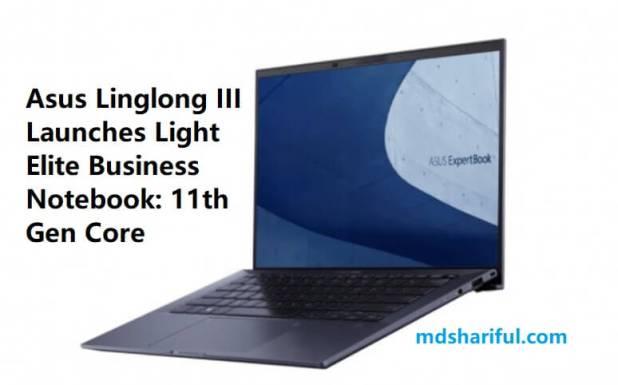 Asus Linglong III Launches
