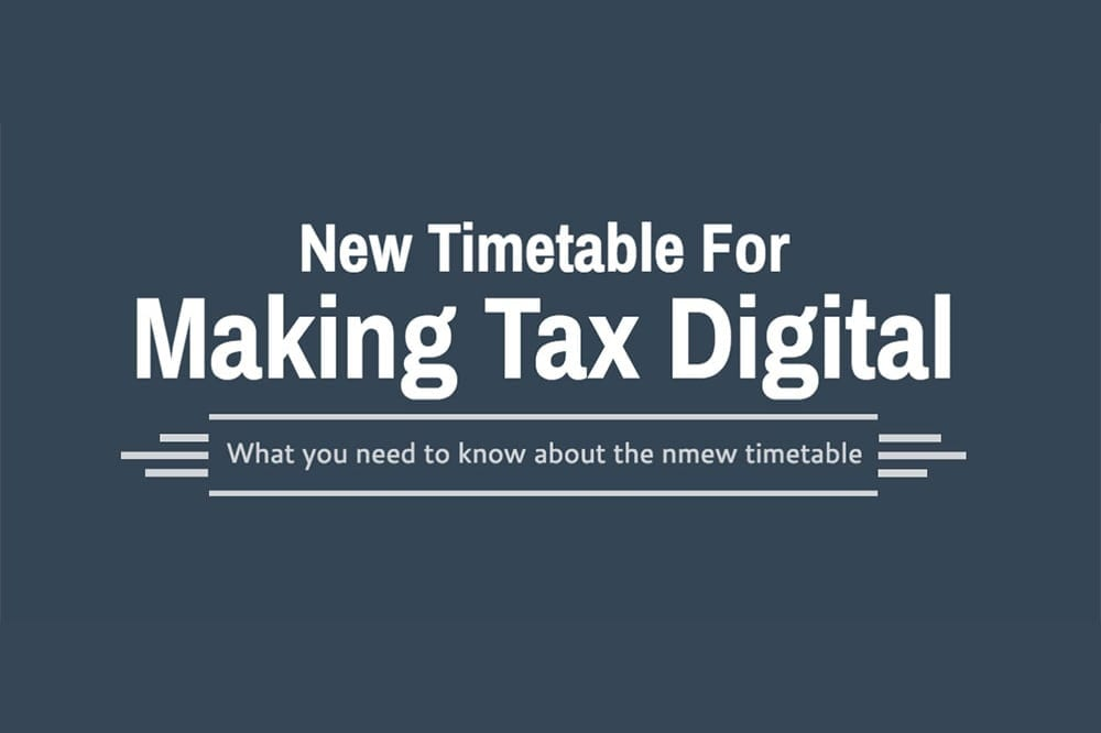 New Timetable for Making Tax Digital