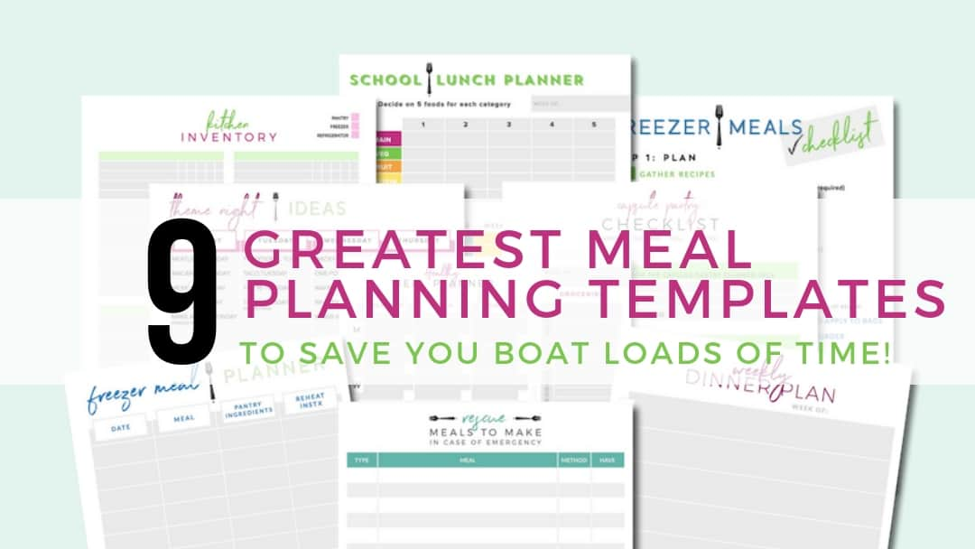 The 9 Greatest Free Meal Planning Templates to Save You Boat Loads of Time