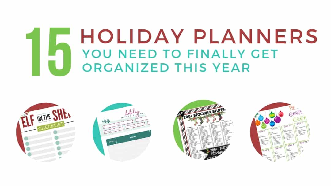 15 Holiday Planners You Need to Finally Get Organized in 2018