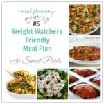Weight Watcher Friendly Meal Plan #5 with old Smart Points