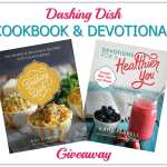Dashing Dish Cookbook and Devotional Giveaway
