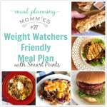 Weight Watchers Friendly Meal Plan #27 with FreeStyle Smart Points