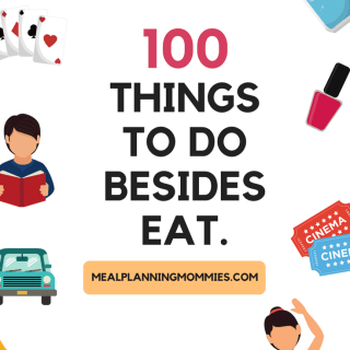 100 things to do when you feel like eating, but you are really just bored.