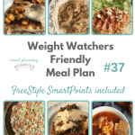 Weight Watchers Friendly Meal Plan with FreeStyle Smart Points #37