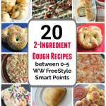 2-Ingredient Dough Recipes between 1-5 WW Smart Points