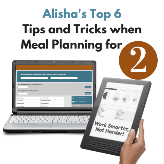 Alisha's meal planning guide for cooking for two people.
