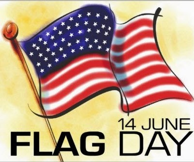 Flag Day….June 14th,
