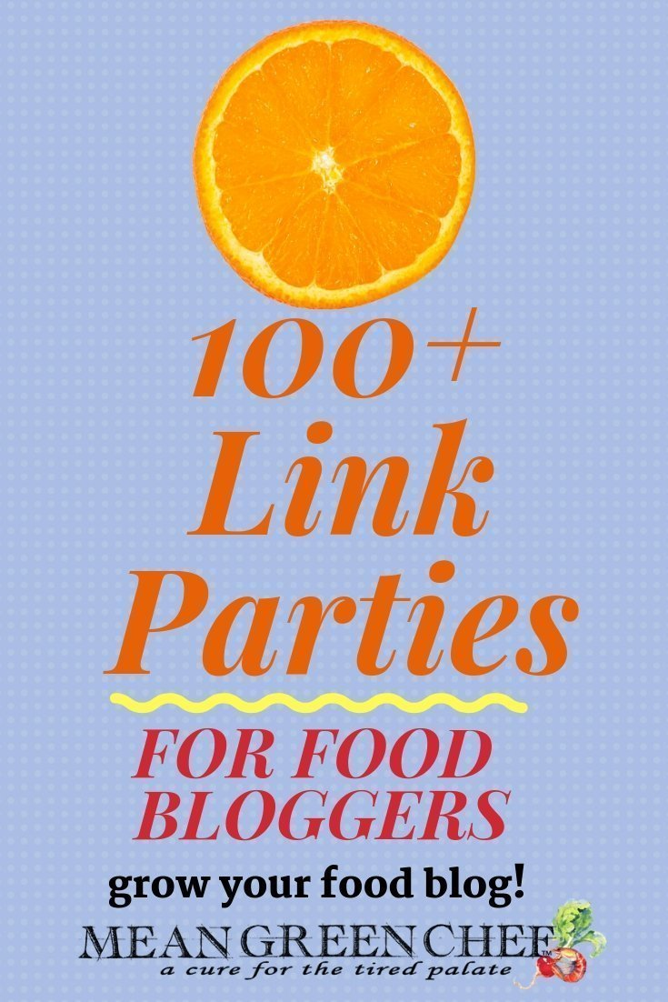 100 Link Parties for Food Bloggers | Mean Green Chef - Join the Link Party and grow your food blog! These are also great links for crafters too. #linkparty #linkyparty #bloghop #foodblogger #foodblog #howtostartafoodblog #blogger #bloggerstyle #bloggingtips #blog #meangreenchef #MGCkitchens