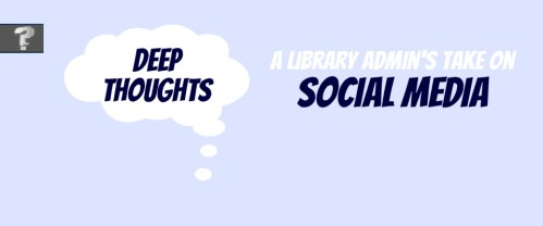 [GUEST POST] A library admin's take on social media