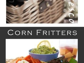Alfresco Friday – Corn Fritters