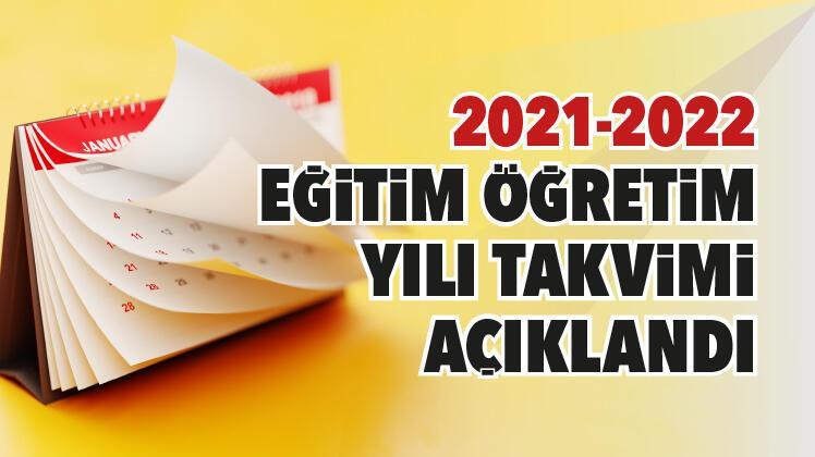 2021-2022 EĞİTİM ÖĞRETİM YILI AKADEMİK TAKVİMİ