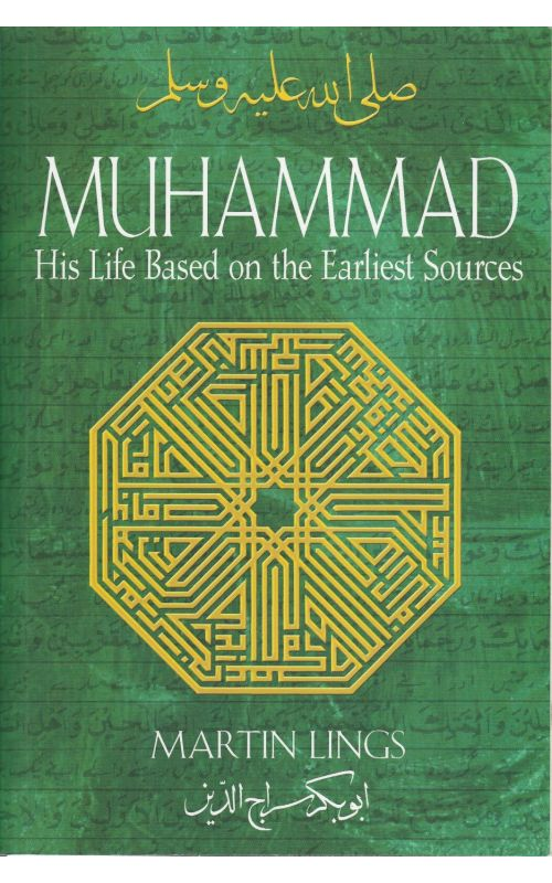 Muhammad His Life Based On The Earliest Sources Available