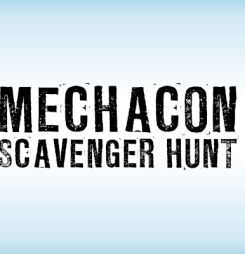 Play the MechaCon Scavenger Hunt!