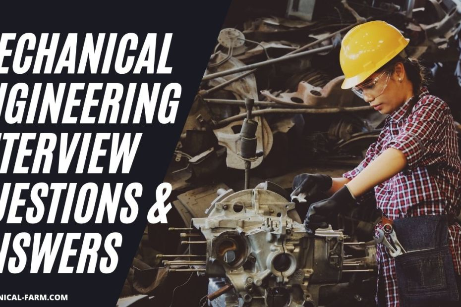 Mechanical Engineering Interview Questions & ANSWERS, mechanical engineering interview questions and answers,mechanical engineering interview questions,mechanical engineer interview questions,interview questions,mechanical interview questions,mechanical engineering interview,interview questions and answers,technical interview questions,engineering interview questions,mechanical engineering interview question and answers,mechanical engineering,job interview questions and answers for engineers,job interview questions and answers, Interview Questions With Answers On Mechanical Design, Strength Of Materials, Kinematics Of Machine, Manufacturing Process, Engineering Mechanics & Mechanical Vibrations, Mechanical Engineering Job Interview Questions With Answers On MD, SOM, KOM, MP, EM & MV