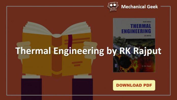 Thermal Engineering by RK Rajput pdf download - Mechanical Geek