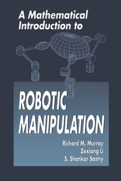 a-mathematical-introduction-to-robotic-manipulation