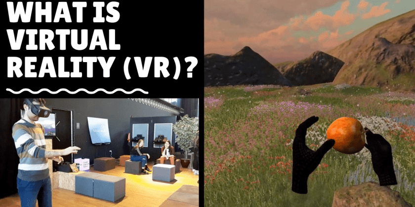 What Is Virtual Reality (VR)?
