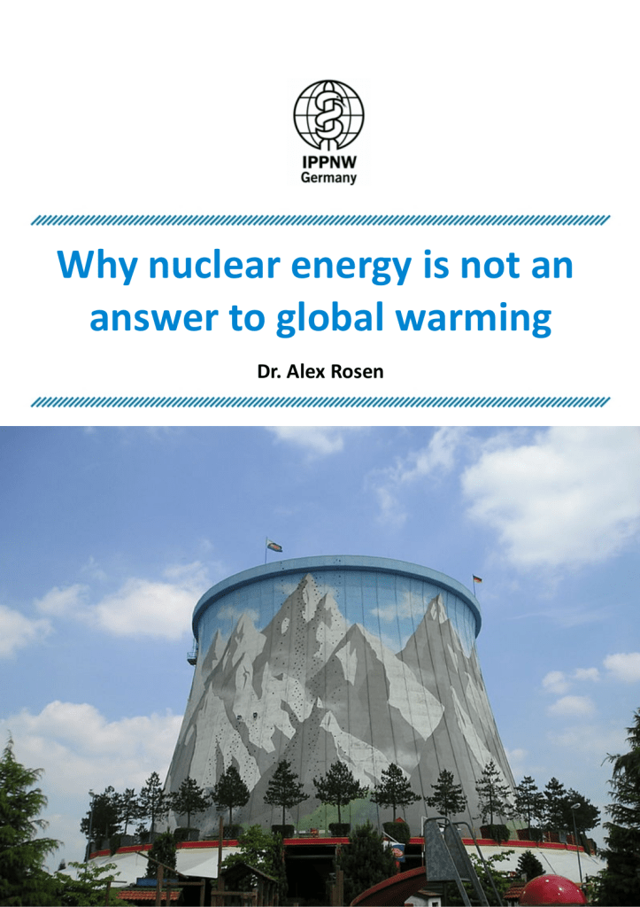 "Alex Rosen – ""Why nuclear energy is not an answer to global warming"""