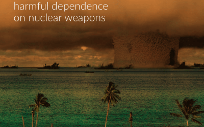 A Safer World – Treating Britain's harmful dependence on nuclear weapons